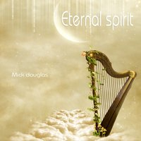 Eternal Spirit — Mick Douglas
