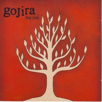 The Link — Gojira