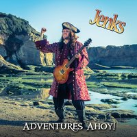 Adventures Ahoy! — Jenks