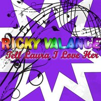 Tell Laura I Love Her — Ricky Valance