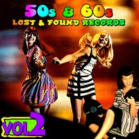 '50s & '60s Lost & Found Records Vol. 2 — сборник