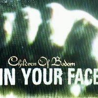 In Your Face — Children Of Bodom
