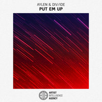 Put Em Up - Single — Aylen, DIV/IDE, Aylen, Div/ide
