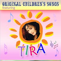 Original Children's Songs 1 — Tira