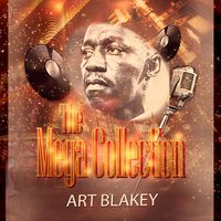 The Mega Collection — Art Blakey