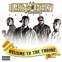 Welcome To The Throne — Young Win, Black Royalty