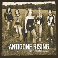 Don't Look Back — Antigone Rising