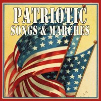 Patriotic Songs & Marches — сборник