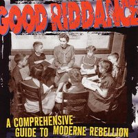 A Comprehensive Guide To Moderne Rebellion — Good Riddance