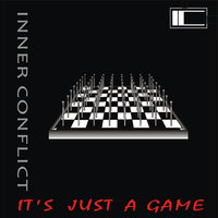 It's Just A Game — Inner Conflict