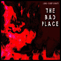 The Bad Place — Lord Chef Gnat