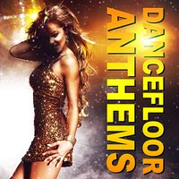 Dancefloor Anthems — сборник