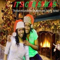It's Christmas (feat. Tinisha Nisbett) — Muria Nisbett