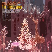 The Sounds Of Christmas — The Three Suns