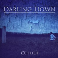 Collide — Darling Down