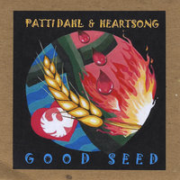 Good Seed — Patti Dahl & Heartsong