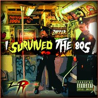 I Survived the 8o's — Zapper