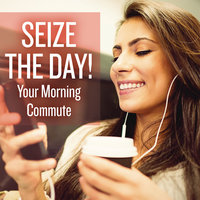 Seize the Day! Your Morning Commute — сборник