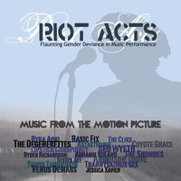 Riot Acts: Original Motion Picture Soundtrack — сборник