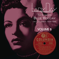 Lady Day: The Complete Billie Holiday On Columbia - Vol. 8 — Billie Holiday