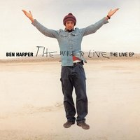 The Will To Live: Live EP — Ben Harper