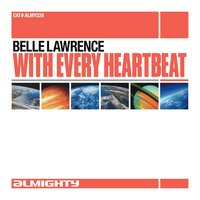 Almighty Presents: With Every Heartbeat — Belle Lawrence