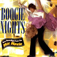 Boogie Nights: New Recordings From The Hit Movie — сборник