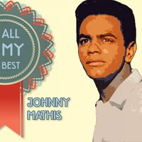 All My Best — Johnny Mathis