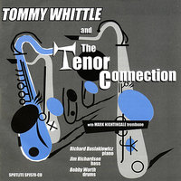 The Tenor Connection — TOMMY WHITTLE