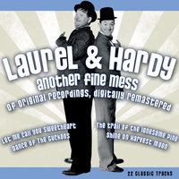 Another Fine Mess — Laurel & Hardy
