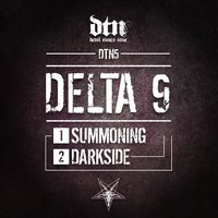 Summoning Darkside — Delta 9