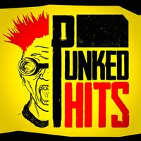 Punked Hits — Ultimate Dance Remixes