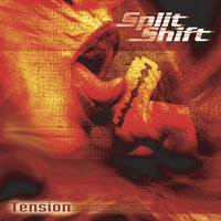 Tension — Splitshift, Split Shift