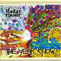 The Year & Now — Hadar Manor
