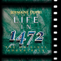 Life In 1472 — Jermaine Dupri