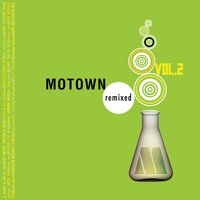 Motown Remixed Vol. 2 — сборник