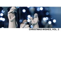 Christmas Wishes, Vol. 2 — сборник