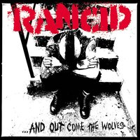 ...And Out Come The Wolves — Rancid