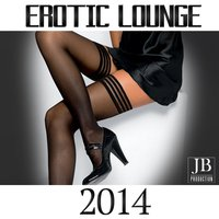 Erotic Lounge 2014 — Fly Project