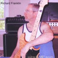 (could be) *LIVE* (but isn't) — Richard Franklin