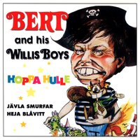 Hoppa Hulle — Bert & His Willis Boys