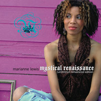 Mystical Renaissance - Unlimited Remastered Edition — Marianne Lewis