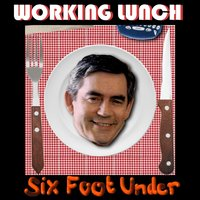 Working Lunch — Six Foot Under