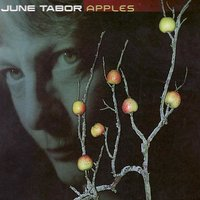 Apples — June Tabor, Andy Cutting, Mark Emerson, Tim Harries