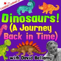 Dinosaurs! (A Journey Back in Time) — David Bellamy | The Children's Company Band