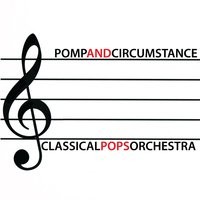 Pomp and Circumstance — Classical Pops Orchestra