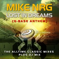 Lost in Dreams (Q-Base Anthem) — Mike NRG