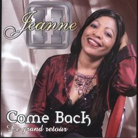 Come Back — jeanne h
