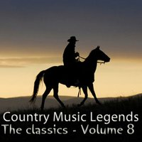 Country Music Legends: The Classics, Vol. 8 — сборник