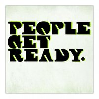 People Get Ready — People Get Ready